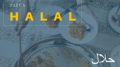 54 Faraid Series – Fard #7: To Consume Only Halal Foods (02 April 2010)