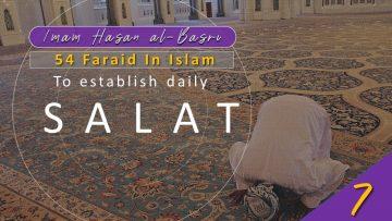 54 Faraid Series – Fard #4 To establish daily Salat Part (Fri 10 July 2009)