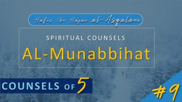 Al Munabbihat: Counsel of Fives #9 – Ustadh Mahmud A. Kürkçü (23 Mar 2010)