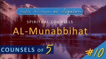Al Munabbihat: Counsel of Fives #10 – Ustadh Mahmud A. Kürkçü (13 Apr 2010)