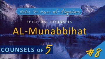 Al Munabbihat: Counsel of Fives #8 – Ustadh Mahmud A. Kürkçü (16 Mar 2010)