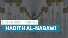 Mukhtar al-Hadith: Select Prophetic Traditions (Fri 16 Sept 2011)