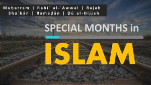Special Months in Islam